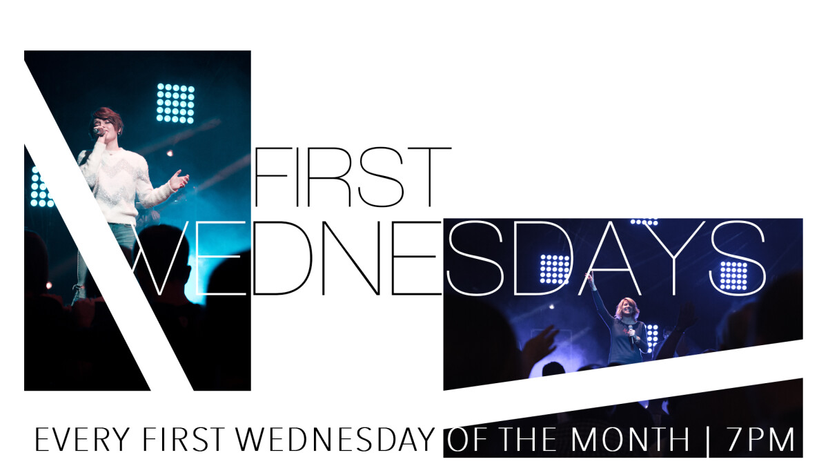 First Wednesday Life Experience