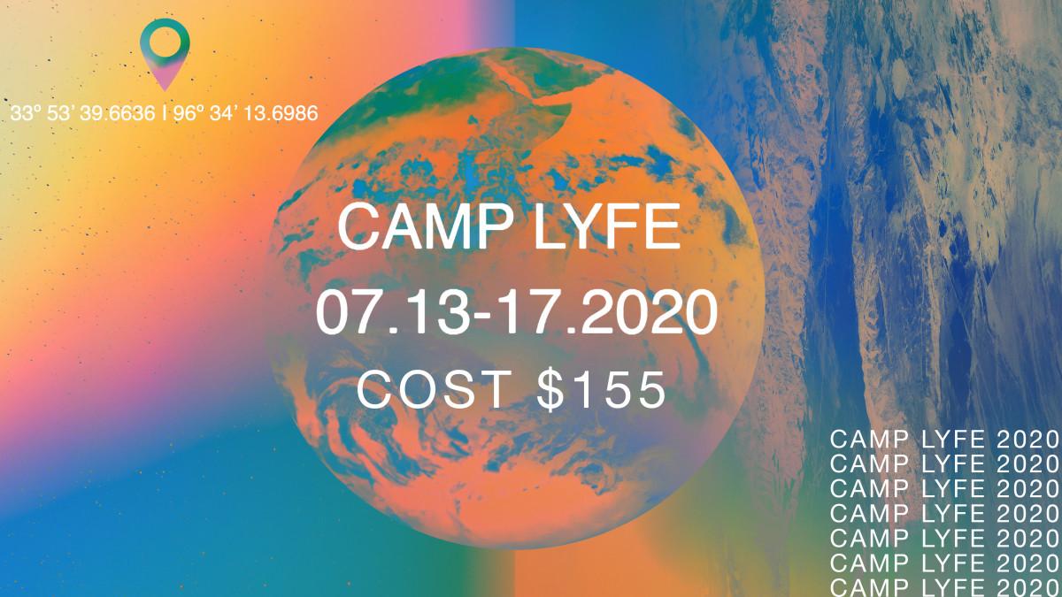 Camp Lyfe 2020